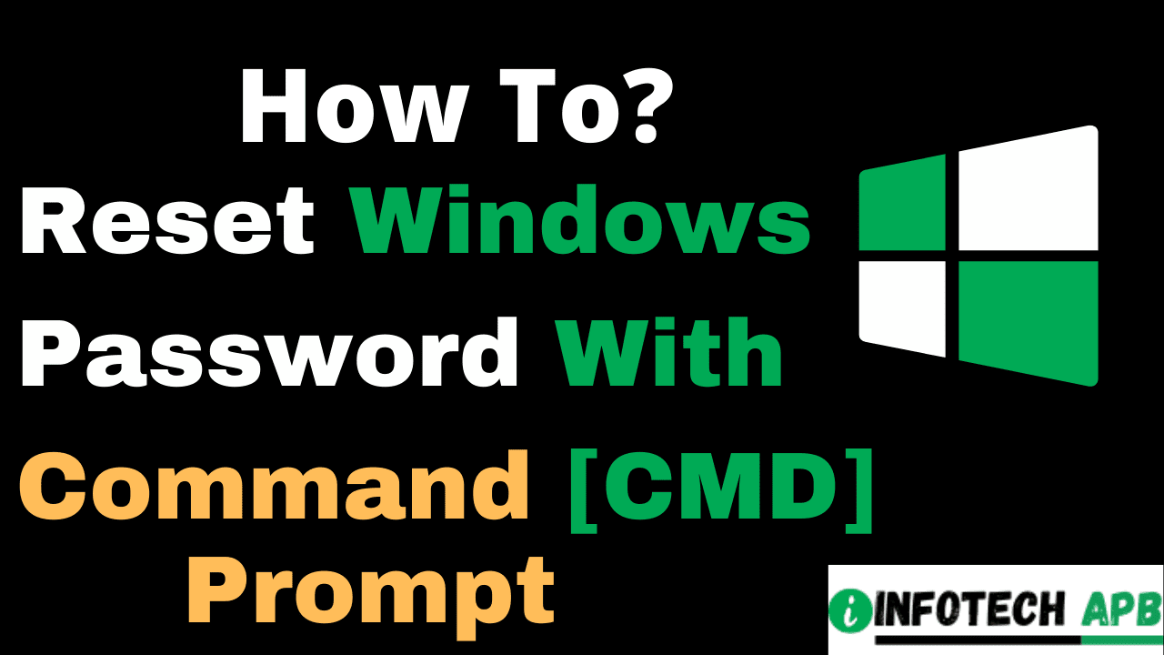 how-to-reset-windows-password-with-cmd-command-prompt