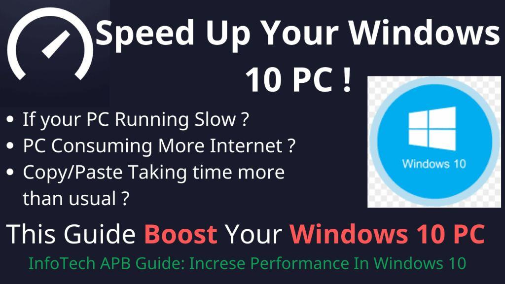increase-performance-in-windows-10-pc-by-infotech-apb-guide-thumbnail-logo-banner