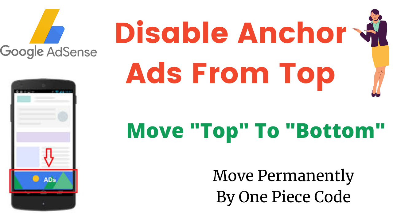 disable-top-adsense-anchor-ads-and-move-them-to-bottom