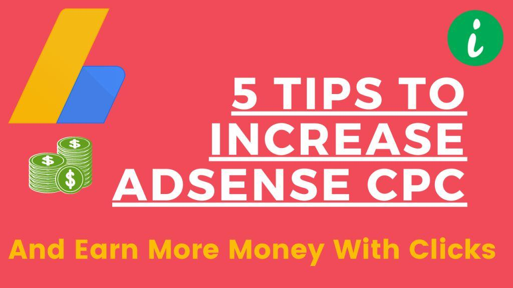 5-tips-to-increase-adsense-cpc-and-earn-more-money